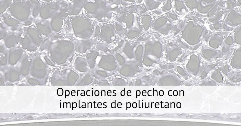 Breast aesthetic surgery with polyurethane implants